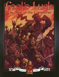 The Fool's Luck: The Way of the Commoner