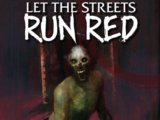Let the Streets Run Red