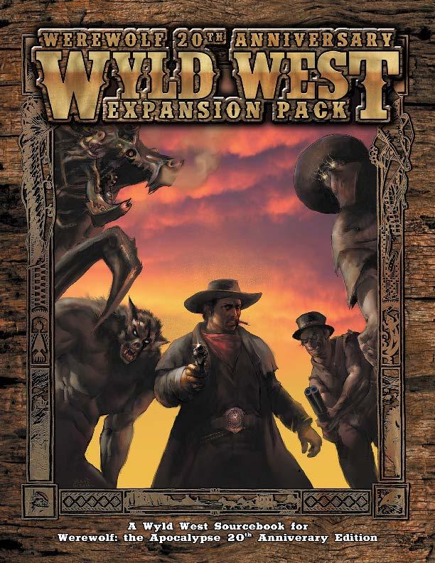 Werewolf 20th Anniversary Wyld West Expansion Pack