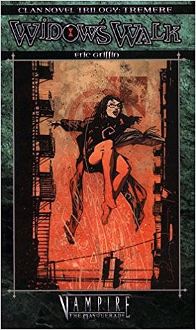 Clan Novel Trilogy Tremere 1: Widow's Walk