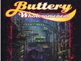 Buttery Wholesomeness