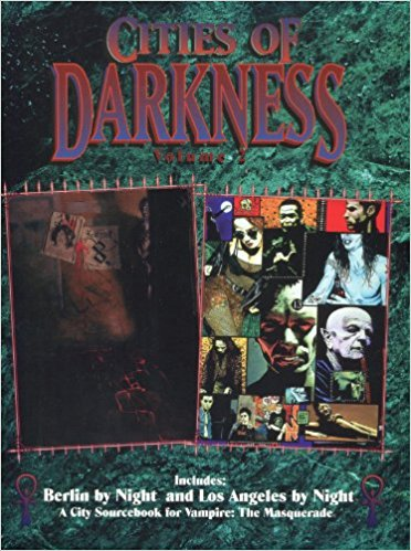 Cities of Darkness Volume 2