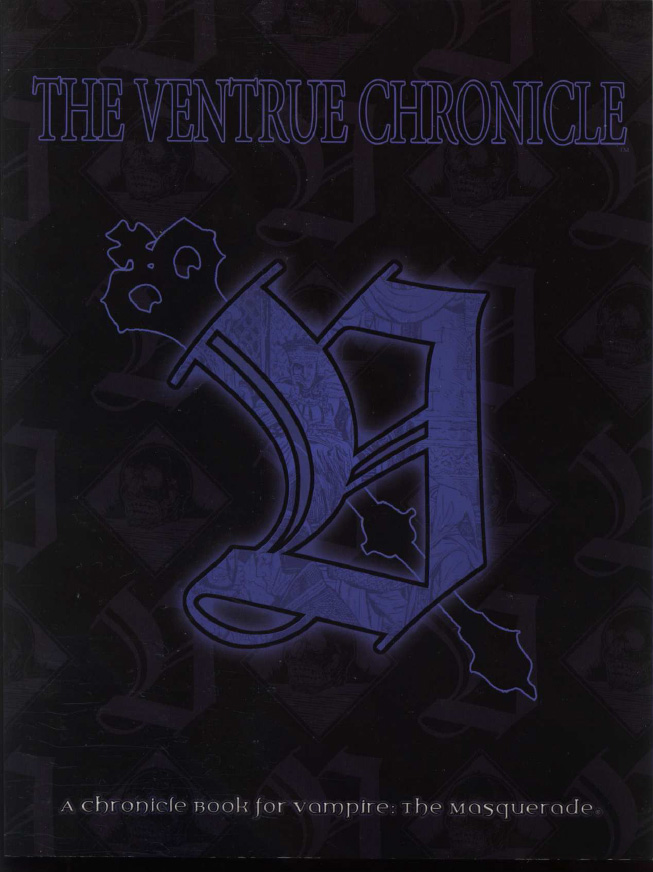 The Ventrue Chronicle