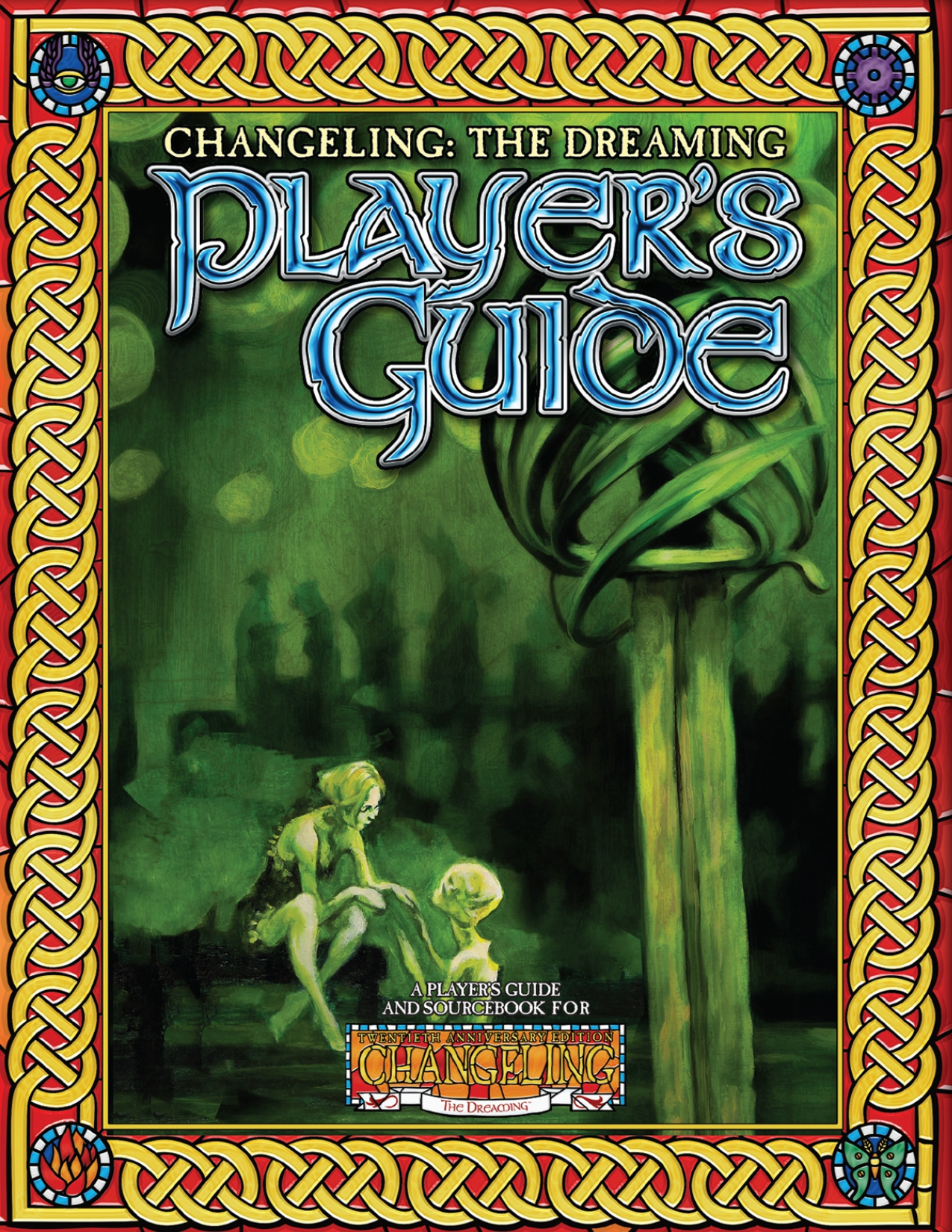 Changeling: The Dreaming 20th Anniversary Player's Guide