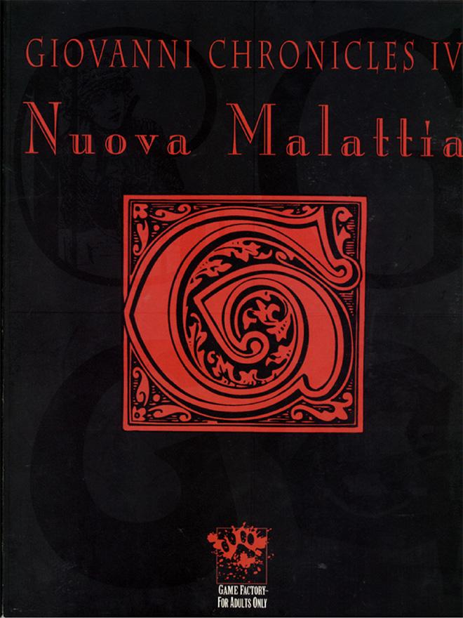 Giovanni Chronicles IV: Nuova Malattia