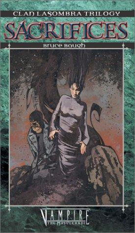 Clan Novel Trilogy Lasombra 3: Sacrifices