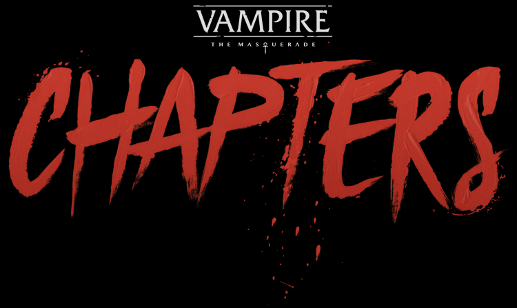 Vampire: The Masquerade - CHAPTERS