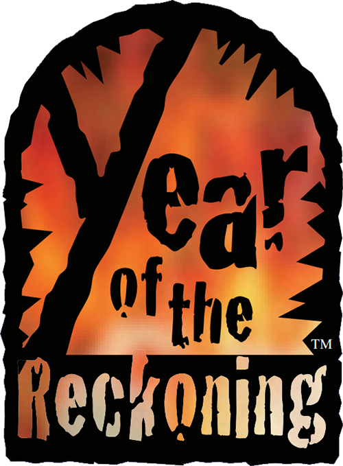 Year of the Reckoning