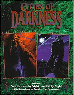 Cities of Darkness Volume 1