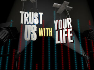 Trust-us-with-your-life.jpg