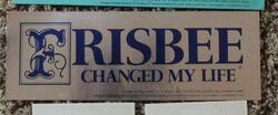 Bumper sticker Frisbee Changed My Life.jpg