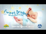 The Wiggles- Sweet Dreams - White Noise Sleep Aid for Baby - NEW ALBUM OUT NOW! Link in Description