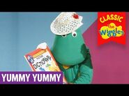 Classic Wiggles- Yummy Yummy (Part 4 of 4) - Kids Songs & Nursery Rhymes