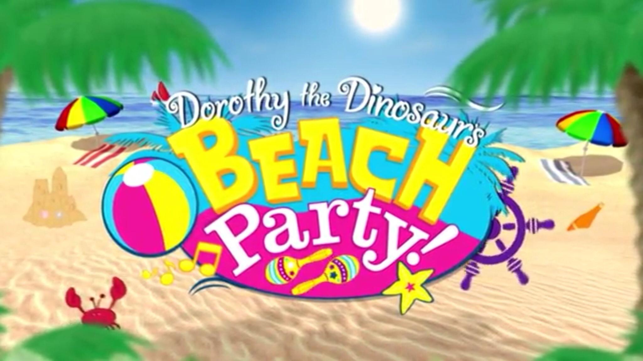 Dorothy the Dinosaur's Beach Party! (video)/Transcript