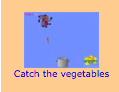Catch the Vegetables