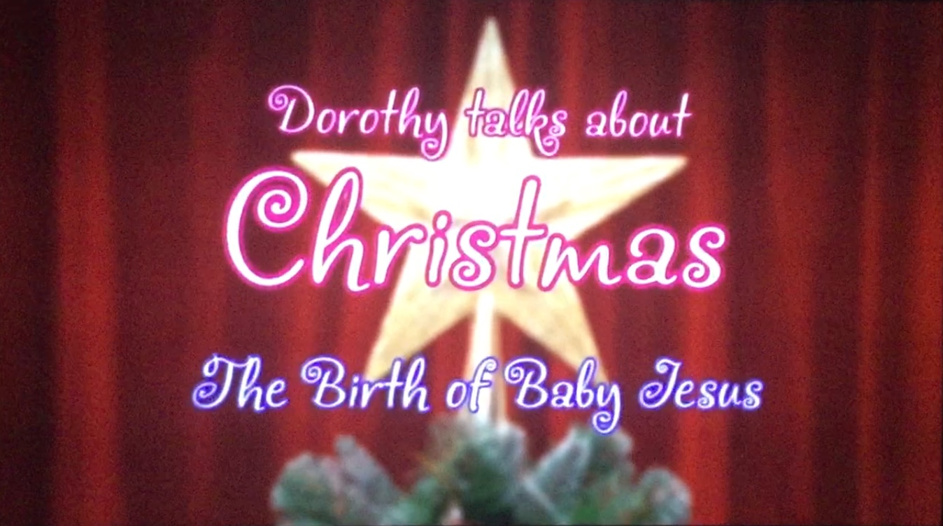 Dorothy Talks About Christmas