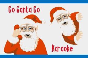 Go Santa Go (Karaoke)