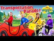 The Wiggles- Transportation Parade - NEW SONG - Songs and Nursery Rhymes for Kids