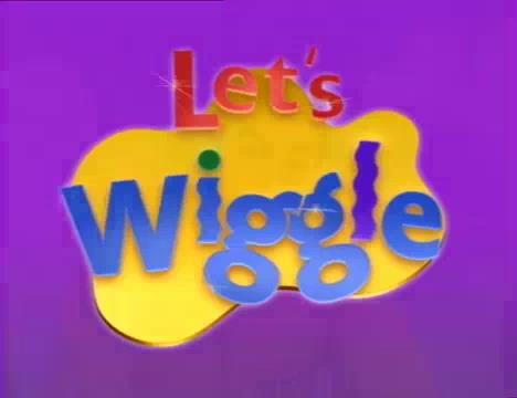 Get Ready To Wiggle (Let's Wiggle episode, studio version)