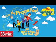The Wiggles- Do The Propeller 🛩️ Rock-a-Bye Your Bear 🧸 And More Greatest Wiggles Hits! Kids Songs