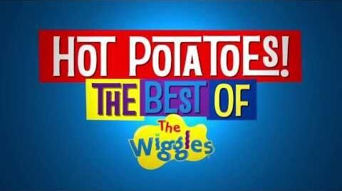 Hot_Potatoes!_The_Best_of_The_Wiggles_~_Trailer