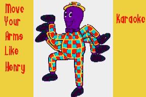Move Your Arms Like Henry (Karaoke)