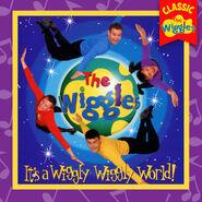 It'saWigglyWigglyWorld!(ClassicWigglesAlbum)