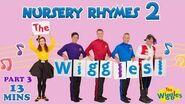 The Wiggles Nursery Rhymes 2 (Part 3 of 3)