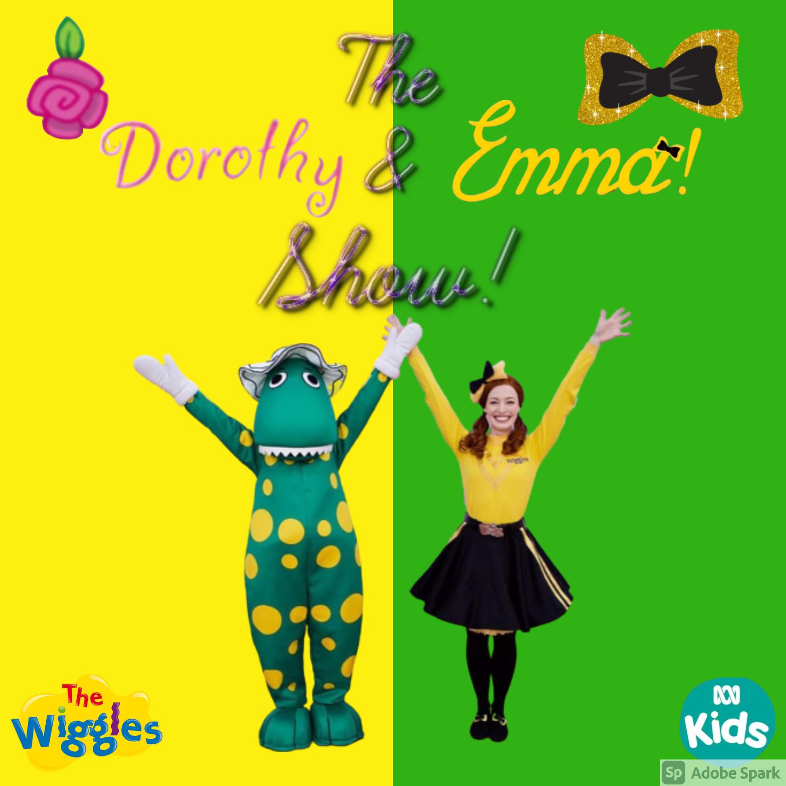Wigglepedia Fanon: The Dorothy & Emma! Show (album)