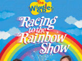 Racing to the Rainbow Show
