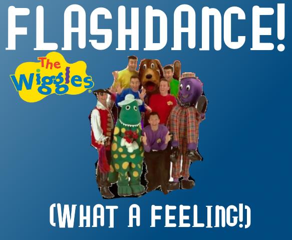Wigglepedia Fanon: Flashdance (What A Feeling) (single)