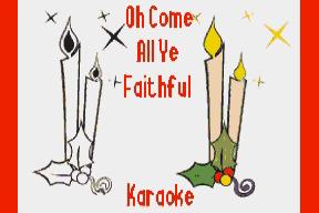 O Come All Ye Faithful (Karaoke)