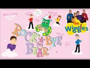 The Wiggles- Rock-A-Bye Your Bear - Lullaby - First Action Song For Kids - Nursery Rhymes Kids Songs