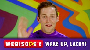 Wake Up, Lachy! (webisode)