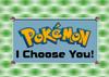 IL001- Pokémon - I Choose You.png