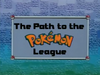 IL008- The Path to the Pokémon League.png