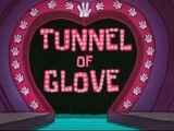 O Túnel da Luva Amor