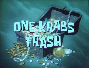 One Krabs Trash.jpg