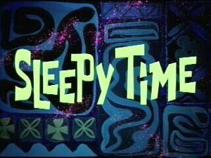 300px-Sleepy Time.jpg