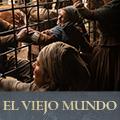 ElViejoMundo EPISODIO T02.png