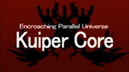 Encroaching Parralel Universe - Kuiper Core