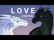 LOVE- Wings of Fire PMV