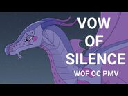 Vow of Silence- Wings of Fire OC PMV