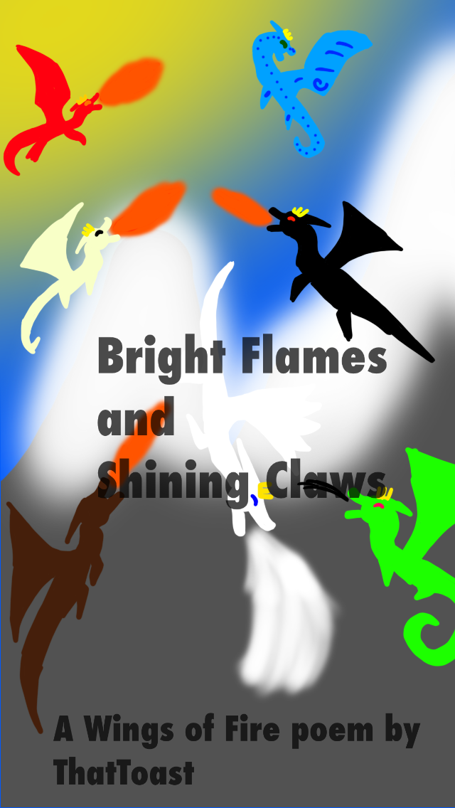 Bright Flames and Shining Claws