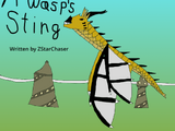 A Wasp's Sting ~ A Queen Wasp Fanfiction