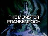 The Monster Frankenpooh