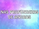 Nas profundezas de Andros