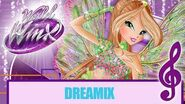 Winx Club - World Of Winx - Dreamix -FULL SONG - CANCIÓN COMPLETA-