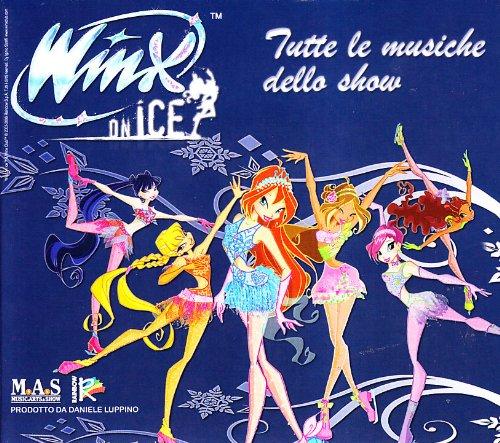 Winx on Ice: Tutte le musiche dello show