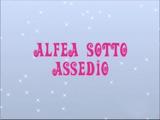 Alfea sub asediu